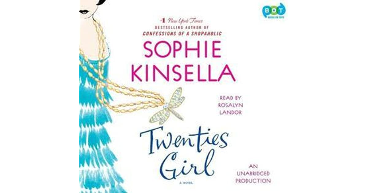 Sophie Kinsella Quote You Can Want And Want And Want But: Twenties Girl By Sophie Kinsella
