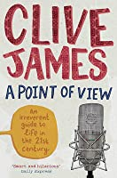 A Point of View. Clive James