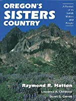 Oregon's Sisters Country
