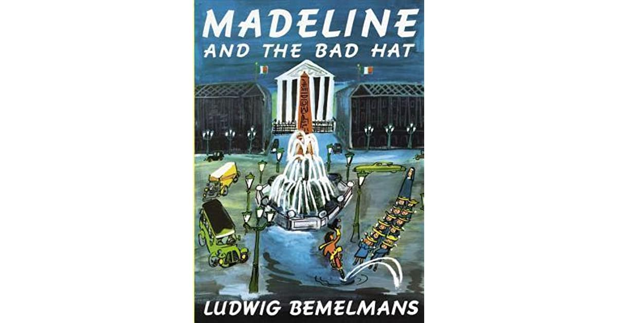 Madeline and the Bad Hat by Ludwig Bemelmans — Reviews ...