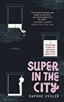 Super in the City (The Zephyr Zuckerman Series #1)