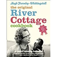 The River Cottage Cookbook. Hugh Fearnley-Whittingstall