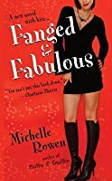 Fanged and Fabulous (Immortality Bites #2)