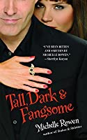 Tall, Dark & Fangsome (Immortality Bites, Book 5)