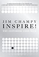 Inspire!: Why Customers Come Back