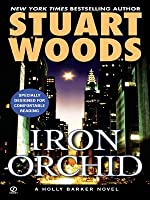 Iron Orchid (Holly Barker, #5)