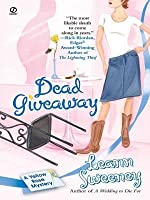 Dead Giveaway: A Yellow Rose Mystery