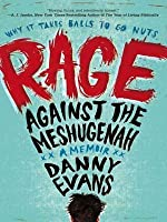 Rage Against the Meshugenah
