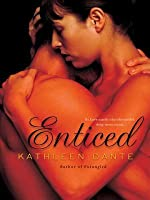 Enticed