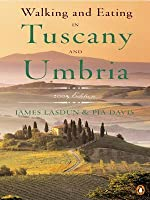 Walking and Eating in Tuscany and Umbria