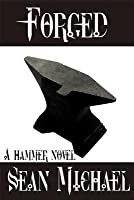 Forged (Hammer, #8)