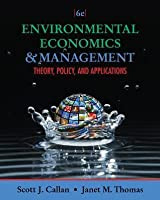 Environmental Economics & Management: Theory, Policy, and Applications