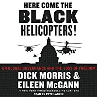 Here Come the Black Helicopters!: UN Global Domination and the Loss of Fre