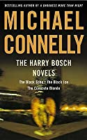 The Harry Bosch Novels: The Black Echo / The Black Ice / The Concrete Blonde