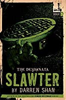 Slawter (The Demonata Series #3)