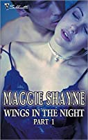 Wings in the Night Part 1