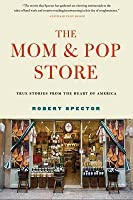 The Mom & Pop Store
