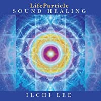 Lifeparticle Sound Healing
