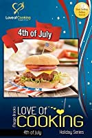 Love of Cooking: 4th of July