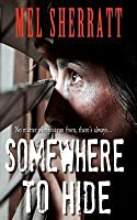 Somewhere to Hide: (The Estate, Book 1)