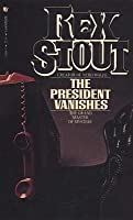 The President Vanishes