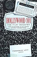 Hollywood 101: The Film Industry