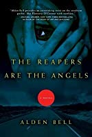 The Reapers Are the Angels (Reapers #1)