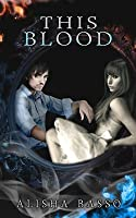 This Blood: The Grace Allen Series