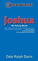 Focus On The Bible   Joshua: No Falling Words (Focus On The Bible Commentaries)