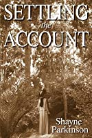 Settling the Account (Promises to Keep, #3)