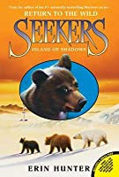 Seekers: Return to the Wild #1: Island of Shadows