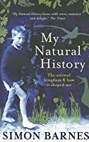 My Natural History: The Animal Kingdom & How It Shaped Me
