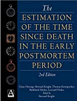 The Estimation of the Time Since Death in the Early Postmortem Period