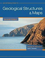 An Introduction to Geological Structures and Maps 7ed