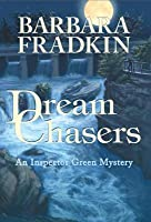 Dream Chasers: An Inspector Green Mystery