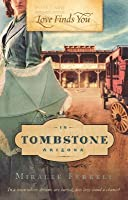Love Finds You in Tombstone, Arizona