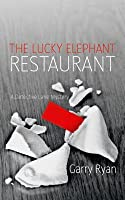 The Lucky Elephant Restaurant: A Detective Lane Mystery