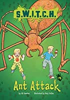 Ant Attack (Switch, #4)