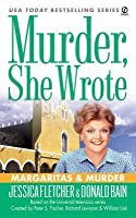 Margaritas and Murder (Murder, She Wrote, #24)