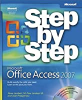 Microsoft(r) Office Access 2007 Step by Step