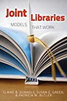 Joint Libraries: Models That Work