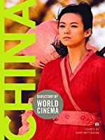 Directory of World Cinema: China