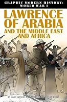 Lawrence of Arabia and the Middle East and Africa