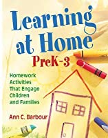 Learning at Home, Prek 3: Homework Activities That Engage Children and Families
