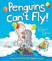 Penguins Can't Fly: Two Friends Become True Friends!