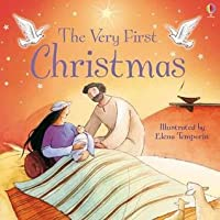 The Very First Christmas. Louie Stowell