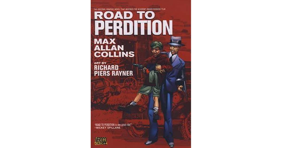 Road To Perdition Quotes: Road To Perdition (Road To Perdition, #1) By Max Allan