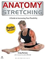 Anatomy of Stretching. Craig Ramsay