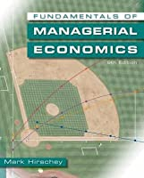 Fundamentals of Managerial Economics (with InfoApps Printed Access Card)