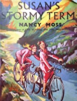 Susan's Stormy Term (Cliff House, #2)